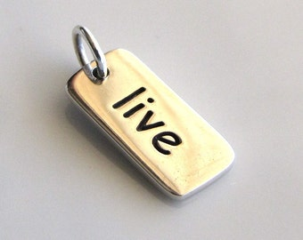 LIVE Sterling Silver Word Charm
