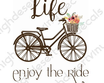 Life Enjoy the Ride