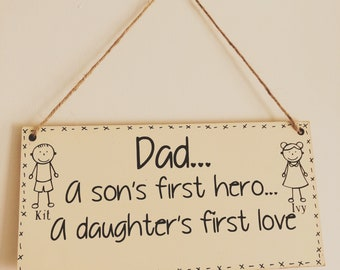 Dad Sign Fathers Day Birthday Gift For A Daughters First Love