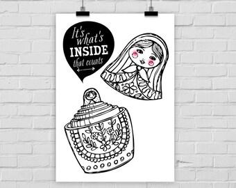 "fine-art print poster ""It's whats inside that counts"" Matryoschka Babuschka"