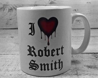 New I Love ROBERT SMITH Mug 11oz Gift Cup