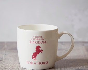 Horse Mug - Horse Gift - Coffee Mug - Shakespeare Mug - Richard The Third - Ceramic Mug - Housewarming Gift - Horse Lover Gift - Equestrian