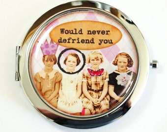 Compact mirror, mirror, Defriend, compact mirror, pink, double sided mirror, funny gift, gift for friend (2532)