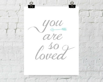 Nursery Wall Art, You Are So Loved, Nursery Decor, Arrow Wall Art, Typography, Printable Wall Art, Instant Download, ADOPTION