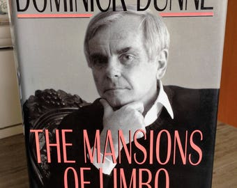 The Mansions of Limbo / Dominick Dunne  **Good hbk with dust jacket** Book exchange copy