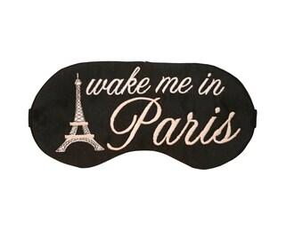 Wake Me In Paris Sleep Mask, Paris Party Favors, Travel Eye Mask Eiffel Tower Paris Room Decor