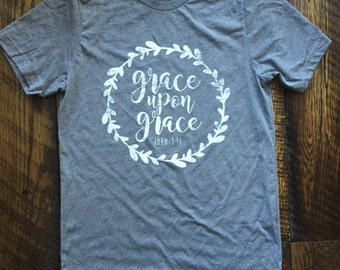 READY to SHIP!  Grace Upon Grace John 1:16 Canvas Triblend Super Soft Christian T-shirt Small - XXL