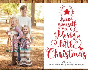Have Yourself A Merry Little Christmas Photo Christmas Card