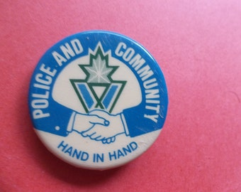 Police and Community - Hand in Hand - Shaking Hands - Vancouver Pin Back - Vancouver Police Pin