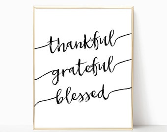 Thankful grateful blessed printable, print, grateful sign, thankful sign, thanksgiving decor, fall decor, printable art, wall decor