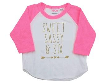 6th Birthday Shirt Girl Kids Birthday Shirt Sweet Sassy and Six Birthday Shirt 6 Girl 6th Birthday Outfit 244