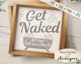 Get Naked SVG - Bathtub svg - bathroom tub get naked cut file - bath room stencil - Commercial Use svg cut file - svg, dxf, png, jpg
