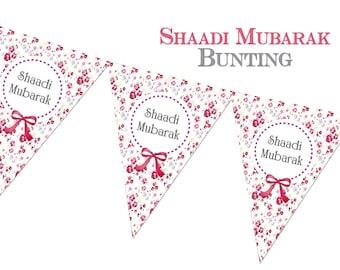 Shaadi Mubarak Bunting, Wedding Decorations, Asian wedding, Celebrations Muslim Indian Festival