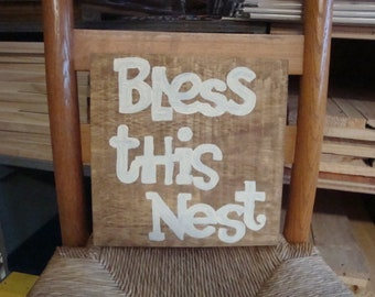 Bless This Nest Sign
