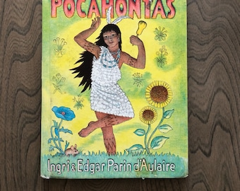 1946 First Edition, Pocahontas by Ingri & Edgar Parin d'Aulaire