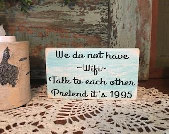Funny No Wifi