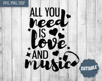 Music SVG Cut File, All you need is love and music cut files, commercial use, Music and love quote SVG cut files, musical svg, dxf, png