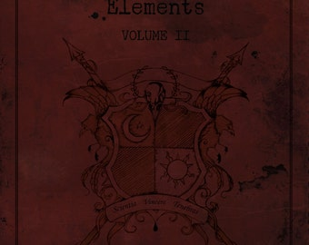 VOLUME II: The Illustrated Guide to the Elements