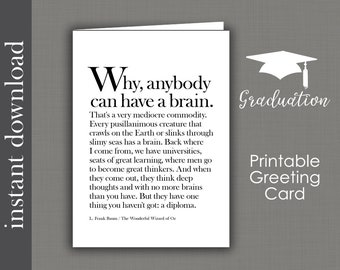 Birthday Printable, Graduation Printable, printable card, funny graduation, Wizard of Oz, high school grad, college graduation, brain quote