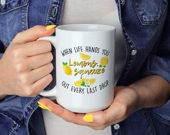 When Life Hands You Lemons Coffee Mug, Lemonade Mug, Life Gives You Lemons Coffee Mug, Farmhouse Mug, Funny Coffee Mug, Motivational Mug