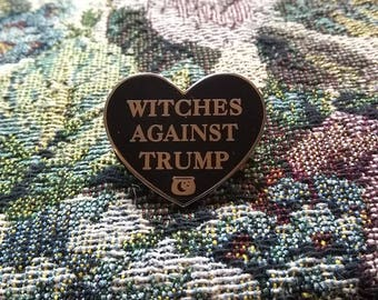 Witches Against Trump enamel pin, resist and persist, Nast witch,Anti trump pin, Nasty woman lapel,Enamel Pin,