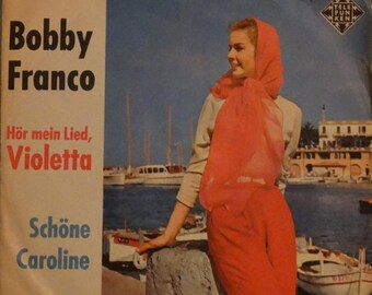 "Bobby Franco – Schöne Caroline 1962 ( Vinyl, 7"", 45 RPM, Single, Mono) German, Reggae, Pop,Calypso, Schlager Music"