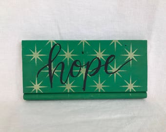 Hope Reclaimed Wood Sign