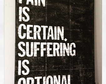 "Canvas Art Quote ""Pain Is Certain"" 11 X 14 Canvas"