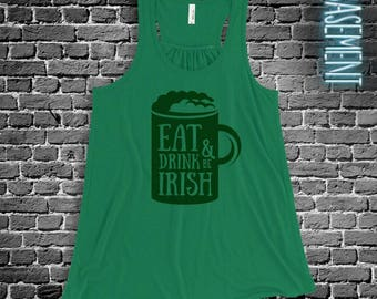 Eat Drink & Be Irish beer mug flowy tank top great for st. patrick's day SNLS-076F