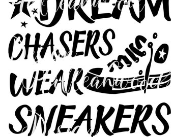 Dream Chasers Wear Sneakers- DIGITAL DESIGN