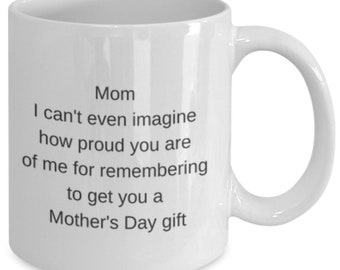 Funny mother's day mug from child son daughter