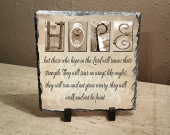 "Hope Inspirational Letter Art 8""x8"" slate ""..but those who hope in the Lord will renew their strength. They will soar on wings like eagles;"""
