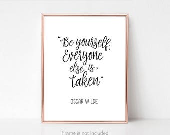Oscar Wilde / Oscar Wilde decor / Be yourself poster / Positive affirmations / Body positive gifts / Self love /