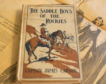 The Saddle Boys of the Rockies Vintage Book