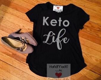 Keto life shirt