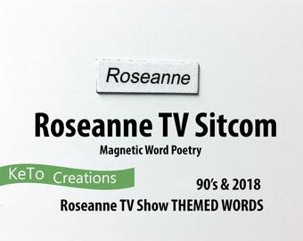 Roseanne Sitcom Word Poem Magnets -  90's Version with 2018 Reboot Words - Fridge Magnets - White Board Word Magnets