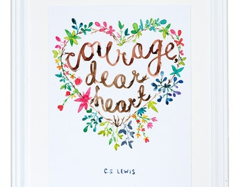 Courage Dear Heart, C.S. Lewis Quote, Watercolor Art Print, Children Decor, Meera Lee Patel