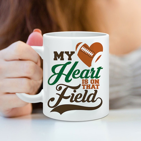 Coffee Mug Football Mom Coffee Cup - Football Wife Coffee Mug - My Heart is On That Field - Football Heart