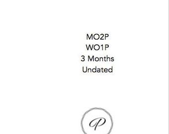 A5 MO2P WO1P 3 Month Undated