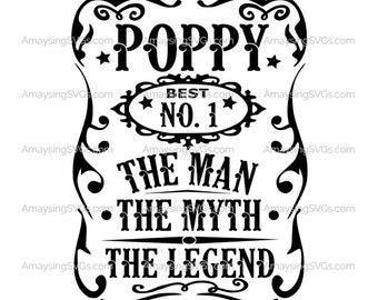 Poppy Man Myth Legend svg Fathers day svg Poppy Tshirt svg Fathers day tshirt svg Fathers Day gift svg Tshirt svg Best Poppy svg Grandpa svg