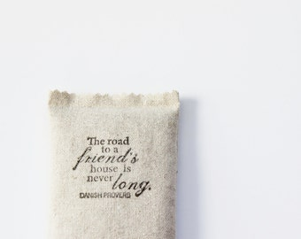 Best Friend Long Distance Friendship Gift, Danish Proverb Lavender Sachet, Moving Away Gifts for Her