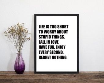 Life Is Too Short Print, Wall Art, Modern Art Print, Typography Poster, Scandinavian Art, Minimalist Print, Literary Print, Literary Quote
