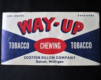 1930s Way-Up Chewing Tobacco Label Scotten Dillon Co Vintage Original