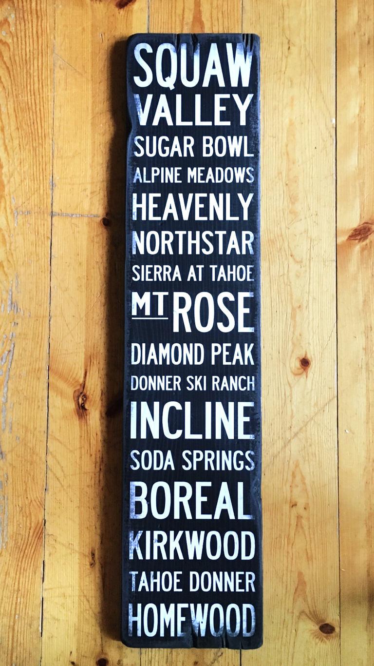 Lake Tahoe Ski Resorts Handcrafted Rustic Wood Sign