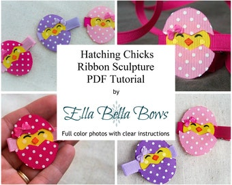 Instant Download, Hatching Chick Ribbon Sculpture TUTORIAL in PDF