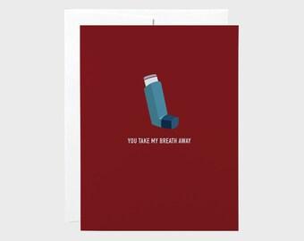 Funny Valentines Card   Funny Love Card   Inhaler   Valentines Card   Love Card   Funny Anniversary Card   Asthma Card