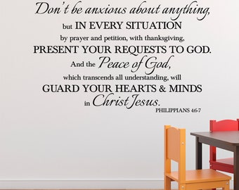 Philippians 4:6-7 Don't be anxious about anything, Vinyl Wall Decal Religious Bible Verse Living Room, wall decal, wall quote, PHI4V6-0002