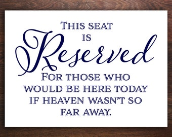 Reserved If Heaven Wasn't so Far Away, Reserved Wedding Sign, Reserved for Family, Printed Wedding Sign, Reserved Seat