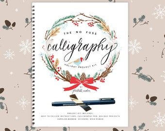 No Fuss Calligraphy Holiday Project Kit, by Printable Wisdom; Calligraphy kit, calligraphy instruction book, calligraphy pen, Christmas