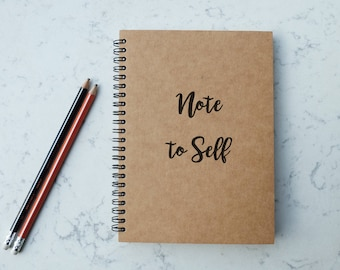 Note To Self - A5 Spiral Notebook/Sketchbook/Kraft Journal/Personalized Journal - Blank/Lined paper - 061